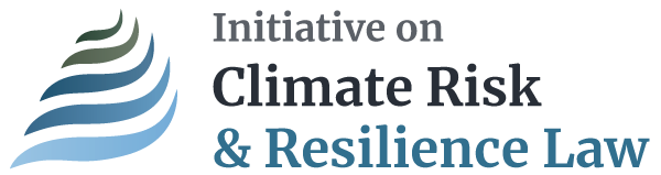 Initiative on Climate Risk and Resilience Law